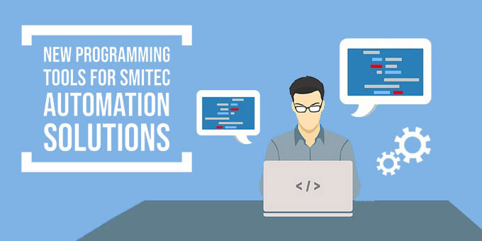 New programming tools for Smitec automation solutions