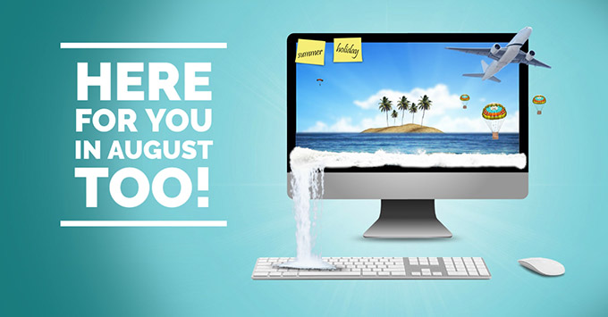 Here for you in august too!